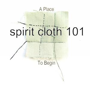 spiritcloth 101